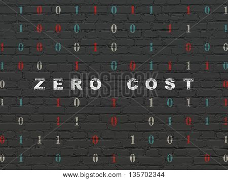 Finance concept: Painted white text Zero cost on Black Brick wall background with Binary Code