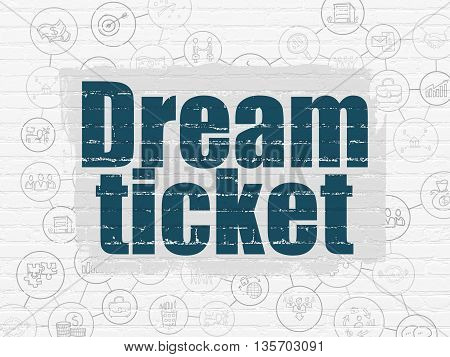 Finance concept: Painted blue text Dream Ticket on White Brick wall background with Scheme Of Hand Drawn Business Icons