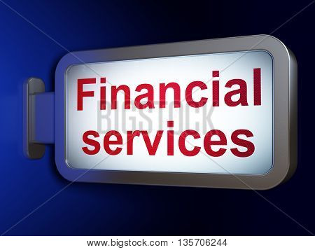 Money concept: Financial Services on advertising billboard background, 3D rendering