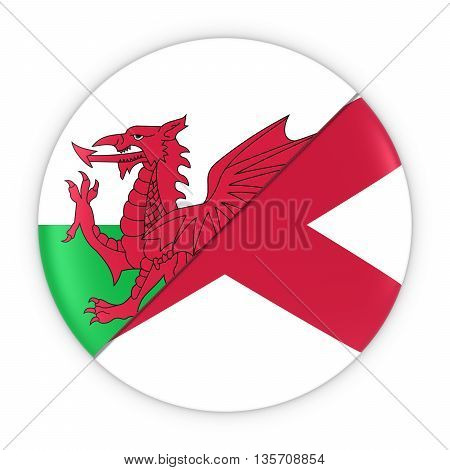 Welsh And Northern Irish Relations - Badge Flag Of Wales And Northern Ireland 3D Illustration