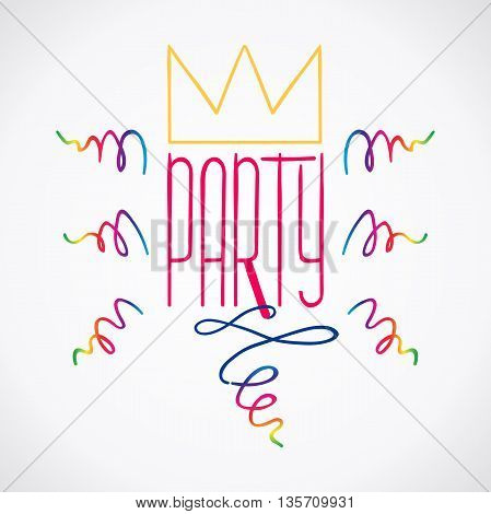 Vector party label, hand-drawn party illustration with crown and rainbow color confetti, party lettering, party poster, EPS 10