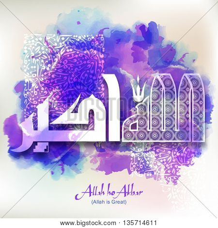 Creative Arabic Islamic Calligraphy of Wish (Dua) Allah ho Akbar (Allah is Great) on abstract splash background, Beautiful Greeting Card for Muslim Community Festivals celebration.