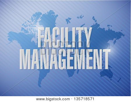 Facility Management World Map Sign