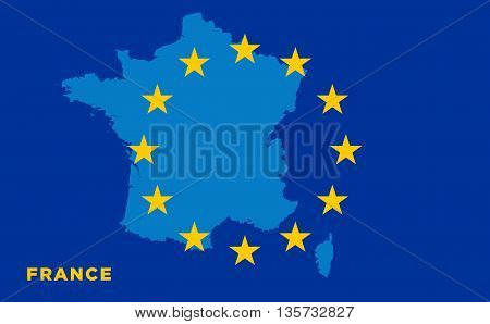 Flag of European Union with France on background. Vector EU flag
