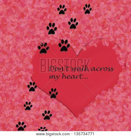 don't walk across my heart