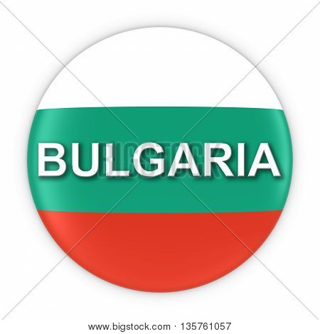 Bulgarian Flag Button With Bulgaria Text 3D Illustration