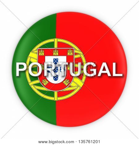 Portuguese Flag Button With Portugal Text 3D Illustration