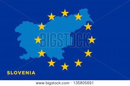 Flag of European Union with Slovenia on background. Vector EU flag