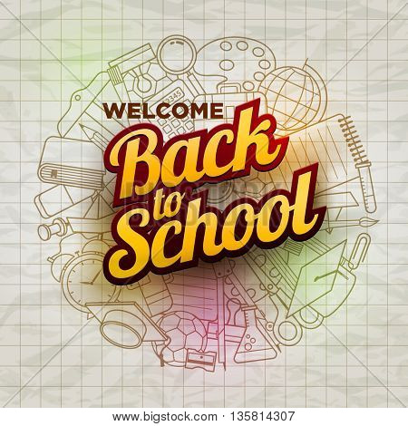 Vector Welcome Back to School text and school supplies icons on wrinkled paper.