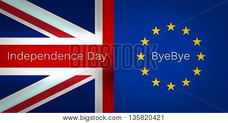 Brexit Independence Day Bye Bye United Kingdom Europe