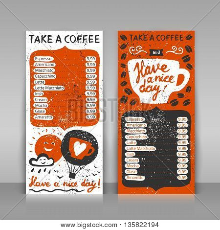 Coffee menu set. 2 paper cards on gray background. Hand drawn grunge design with lettering. Take a coffee and have a nice day! Vector layout.