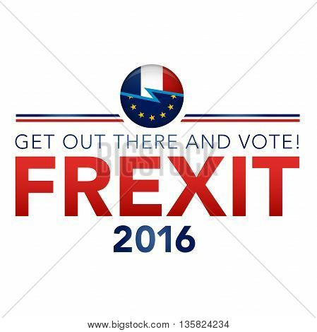 Frexit France Decision To Leave The Eu