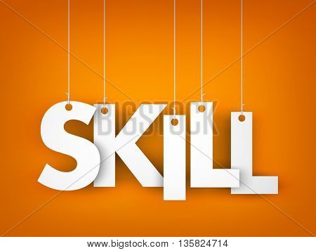 Skill - word hanging on the ropes. 3d illustration
