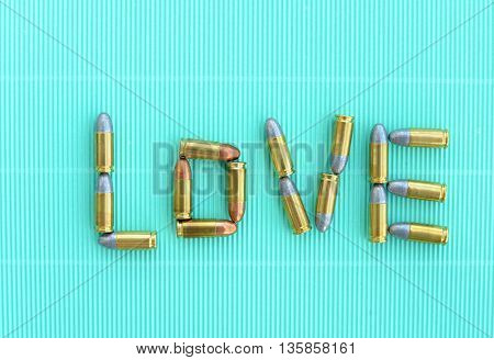 love letters by 9 mm bullets on green vintage background