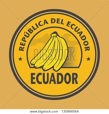 Stamp with the bananas and name of Ecuador, vector illustration