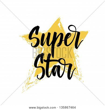 Super star card. Hand drawn yellow start element. Ink illustration. Modern brush calligraphy. Isolated on white background.