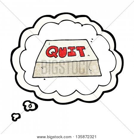 freehand drawn thought bubble textured cartoon quit button
