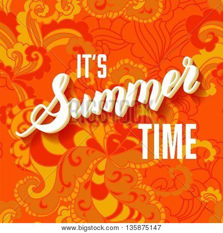 It is summer time orange lettering background.