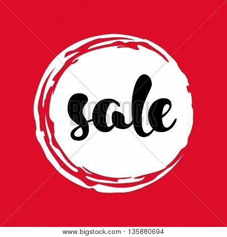 Modern SALE poster. Round label in red, black and white. Hand written lettering. The word SALE on an ink blob. Calligraphy design element. Sale background. Vector illustration.