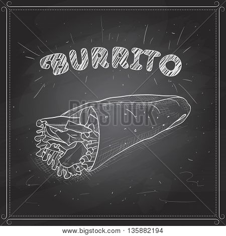 Mexican traditional food background with burrito. Hand drawn sketch vector illustration. Burrito scetch on a black board