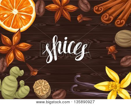Background design with various spices. Illustration of anise, cloves, vanilla, ginger and cinnamon.