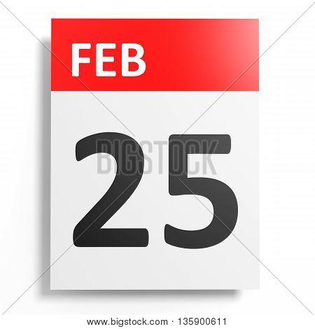 Calendar On White Background. 25 February.