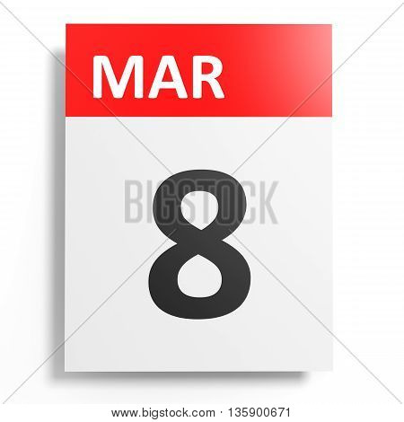 Calendar On White Background. 8 March.