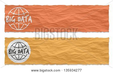 Two colored banners of crumpled paper with globe symbol and the words big data