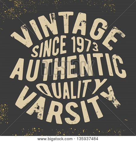 T-shirt print design. Vintage varsity vintage stamp. Printing and badge applique label for t-shirts jeans casual wear. Vector illustration.