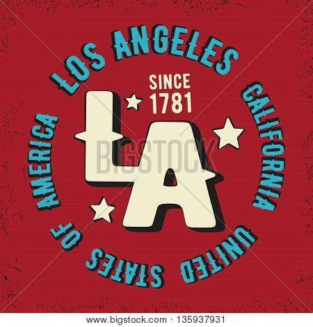 T-shirt print design. Los Angeles vintage stamp. Printing and badge applique label for t-shirts jeans casual wear. Vector illustration.
