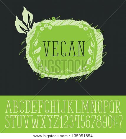 Vector logo with hand made font. With inscription Vegan