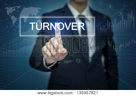 Businessman hand touching TURNOVER button on virtual screen