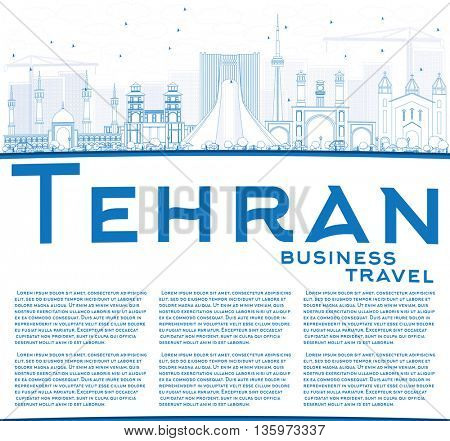 Outline Tehran Skyline with Blue Landmarks and Copy Space. Vector Illustration. Business Travel and Tourism Concept with Historic Buildings. Image for Presentation Banner Placard and Web Site.