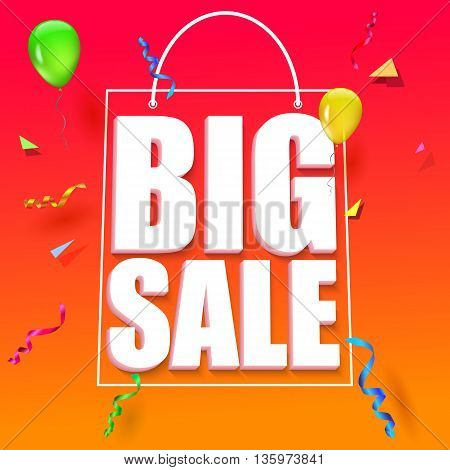 Big sale advertisement. Colorful expressive, attention-drawing banner on red background with balloons, serpentine and confetti. Vector editable symbol, easy to change size