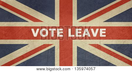 United Kingdom Vote Leave sign on the Union Jack flag.