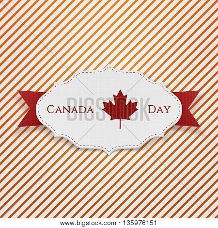 Canada Day Sign on realistic Tag. Vector Illustration