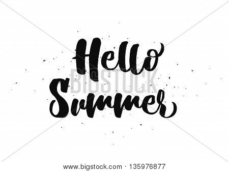 Hello summer inscription. Greeting card with calligraphy. Hand drawn lettering quote design. Photo overlay. Typography for banner, poster or clothing design. Vector invitation.