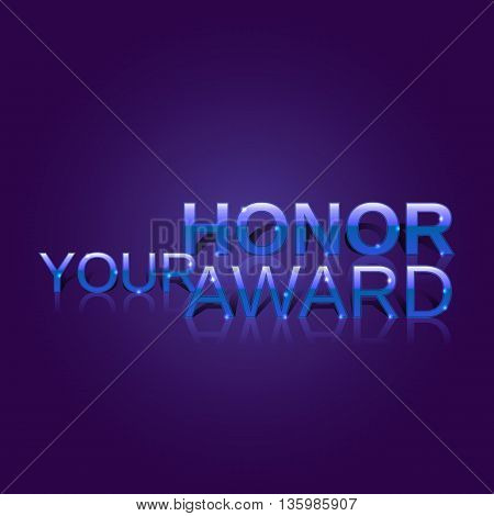 Art Deco style. Luxury characters. Your Honor Award. Celebration ceremony concept. Award background. Stylish letters. Vector illustration