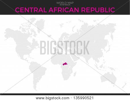 Central African Republic location modern detailed vector map. All world countries without names. Vector template of beautiful flat grayscale map design with selected country and border location