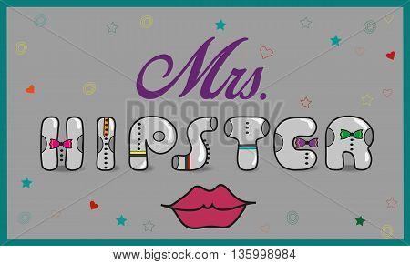 Inscription Mrs. Hipster. Vintage artistic font. Gray letters with colorful ties. Red lips. Illustration.