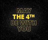 May The 4th Be With You Holiday Background - Yellow Letters On Starry Black Sky Background poster