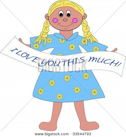 "Young Girl Holding ""I Love You This Much"" Sign Up"