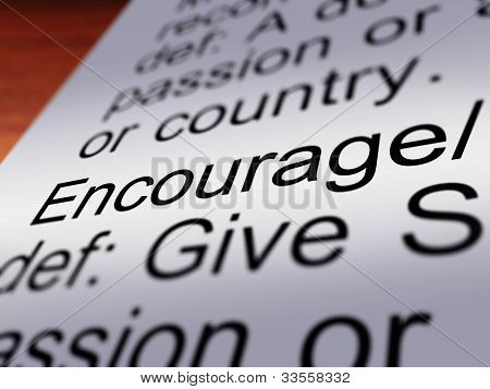 Encourage Definition Closeup Showing Motivation