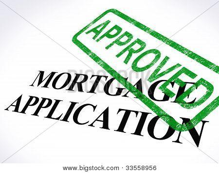 Aplicação de hipoteca aprovada selo mostra casa empréstimo acordado