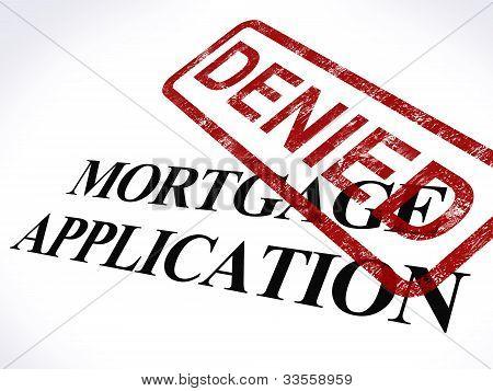 Hypothek Antrag abgelehnt, dass Briefmarke zeigt Hauptfinanzierung abgelehnt