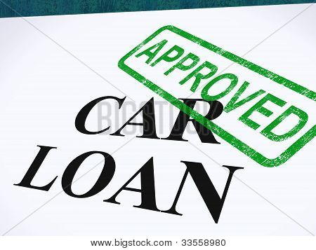 Car Loan Approved Stamp Shows Auto Finance Agreed