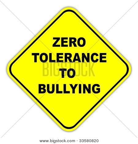 Zero tolerance to bullying sign