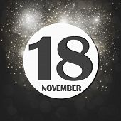 November 18 Icon. For Planning Important Day. Banner For Holidays And Special Days With Fireworks. E poster