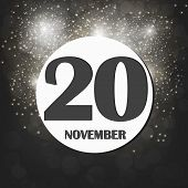 November 20 Icon. For Planning Important Day. Banner For Holidays And Special Days With Fireworks. T poster
