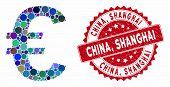 Mosaic Euro Symbol And Corroded Stamp Watermark With China, Shanghai Text. Mosaic Vector Is Created  poster